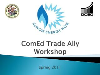 ComEd Trade Ally Workshop