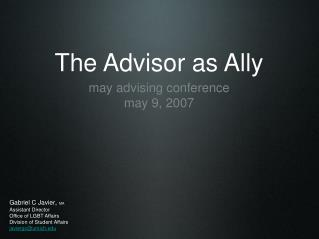The Advisor as Ally