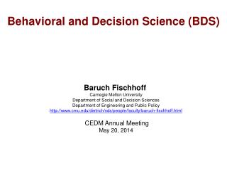 Behavioral and Decision Science (BDS)
