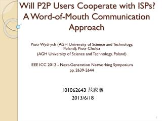 Will P2P Users Cooperate with ISPs? A Word-of-Mouth Communication Approach