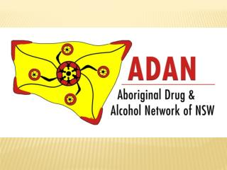 The aboriginal drug & alcohol network