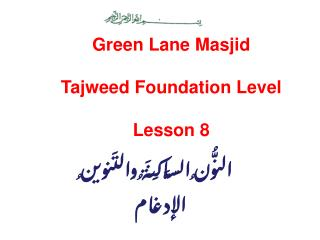 Green Lane Masjid Tajweed Foundation Level Lesson 8