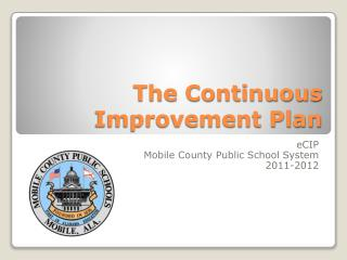 The Continuous Improvement Plan