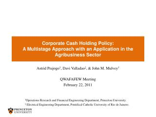 Corporate Cash Holding Policy:  A Multistage Approach with an Application in the Agribusiness Sector