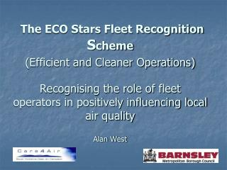 The  ECO Stars                        F leet Recognition Scheme