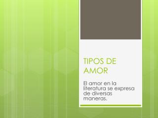 TIPOS DE AMOR