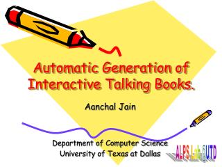 Automatic Generation of Interactive Talking Books.