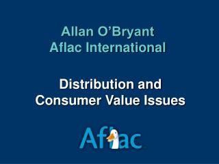 Distribution and Consumer Value Issues