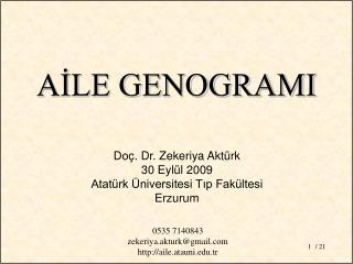 Do�. Dr. Zekeriya Akt�rk 30 Eyl�l 2009 Atat�rk �niversitesi T?p Fak�ltesi  Erzurum