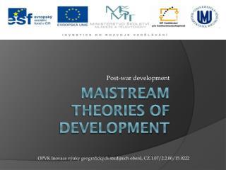 maistream theories of development