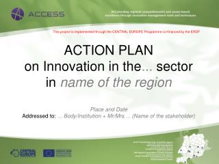 This  project is implemented through  the CENTRAL EUROPE Programme  co - financed  by the ERDF