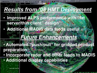 Results from '08 HMT Deployment