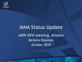 IANA Status Update