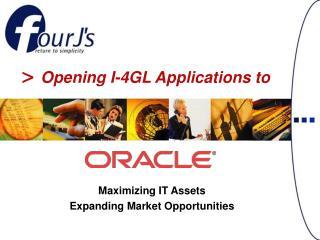 Maximizing IT Assets Expanding Market Opportunities