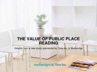 THE VALUE OF PUBLIC PLACE READING
