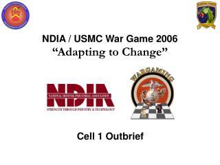 "NDIA / USMC War Game 2006 ""Adapting to Change"""