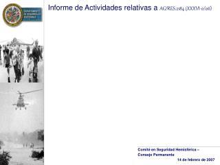Informe de Actividades relativas a  AG/RES.2184 (XXXVI-0/06)