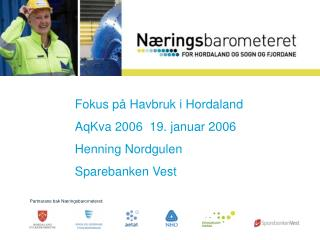 Partnarane bak Næringsbarometeret: