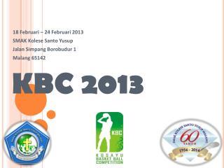KBC 2013