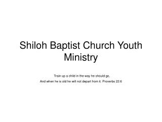 Shiloh Baptist Church Youth Ministry