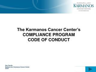 Kay Carolin Barbara Ann Karmanos Cancer Center  03/09