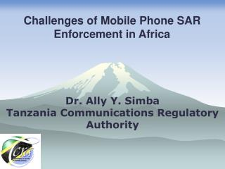 Dr. Ally Y. Simba Tanzania Communications Regulatory Authority