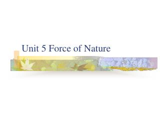 Unit 5 Force of Nature