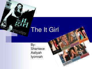 The It Girl