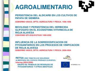 MOVILIDAD Y PERSISTENCIA DEL HERBICIDA GLIFOSATO EN EL ECOSISTEMA VITIVINICOLA DE RIOJA ALAVESA CONVENIO UPV-EHU