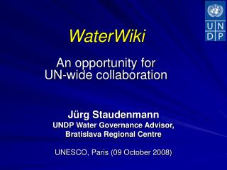 WaterWiki An opportunity for  UN-wide collaboration