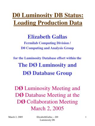 D0 Luminosity DB Status: Loading Production Data