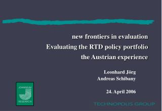 new frontiers in evaluation Evaluating the RTD policy portfolio the Austrian experience