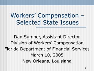 Workers  Compensation   Selected State Issues