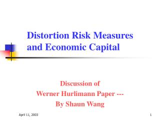Distortion Risk Measures and Economic Capital