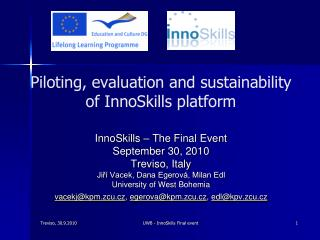 Piloting, evaluation and sustainability  of InnoSkills platform