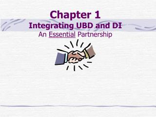 Chapter 1 Integrating UBD and DI An  Essential  Partnership