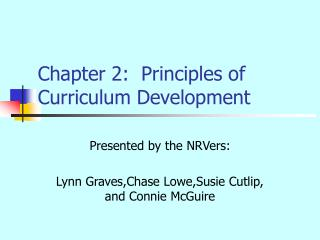 Chapter 2:  Principles of Curriculum Development