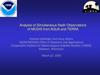 Analysis of Simultaneous Nadir Observations of MODIS from AQUA and TERRA