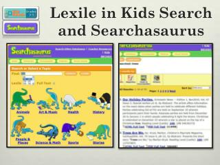 Lexile in Kids Search  and Searchasaurus