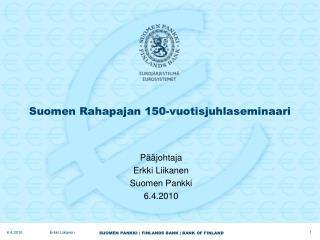 Suomen Rahapajan 150-vuotisjuhlaseminaari