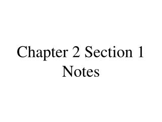 Chapter 2 Section 1 Notes