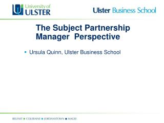 The Subject Partnership Manager  Perspective