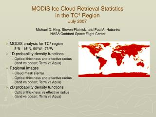 MODIS Ice Cloud Retrieval Statistics in the TC 4  Region July 2007
