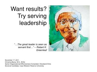 Want results? Try serving leadership