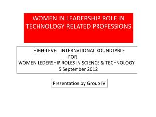 WOMEN IN LEADERSHIP ROLE IN TECHNOLOGY RELATED PROFESSIONS