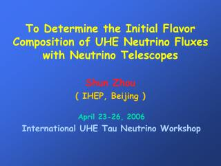 To Determine the Initial Flavor Composition of UHE Neutrino Fluxes with Neutrino Telescopes