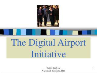 The Digital Airport Initiative