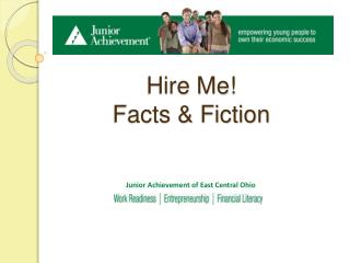 Hire Me! Facts & Fiction