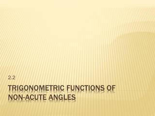 Trigonometric Functions of  Non-Acute Angles
