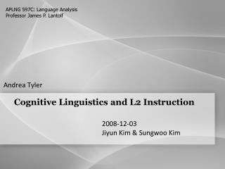 Cognitive Linguistics and L2 Instruction